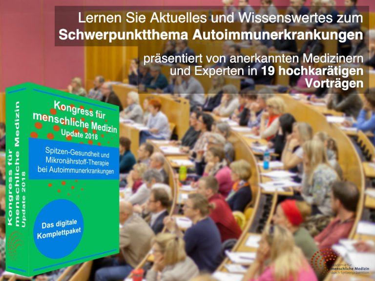 Kongress für menschliche Medizin 2018 – Thema Autoimmunkrankheiten